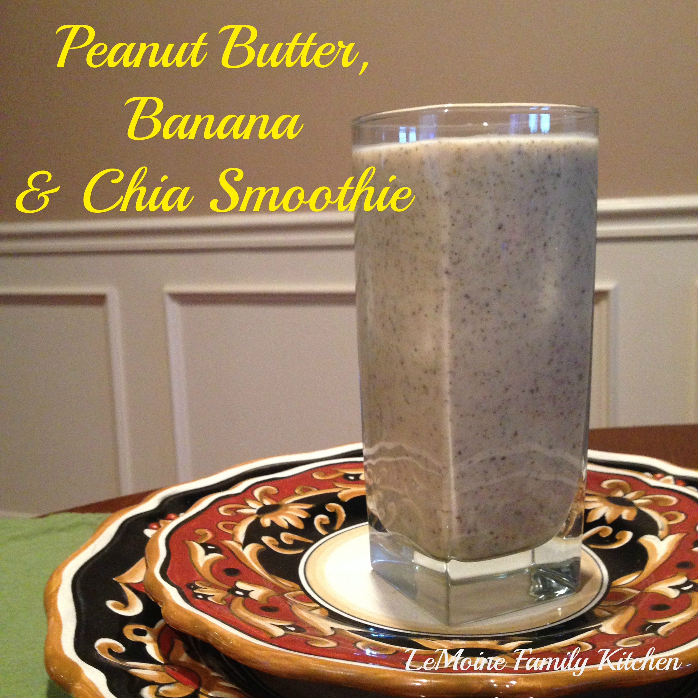 Peanut Butter, Banana & Chia Smoothie