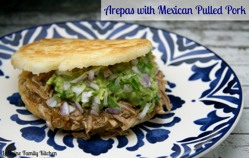 Arepas with Mexican Pulled Pork | LeMoine Family Kitchen #pork #mexican #guacamole #slowcooked #pulledpork #arepas