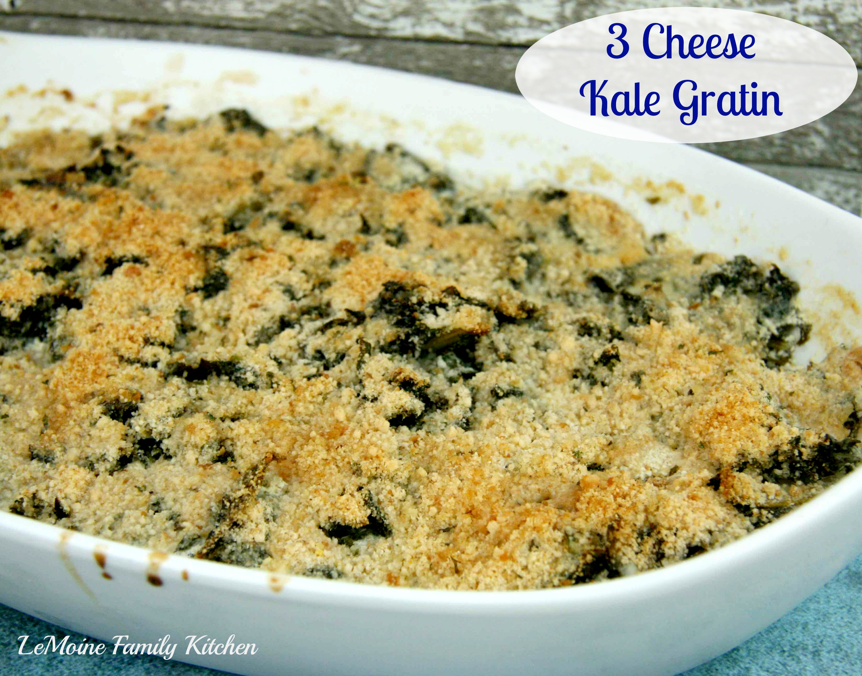 3 Cheese Kale Gratin | LeMoine Family Kitchen #kale #sidedish #thanksgiving #holiday #vegetable #cheese