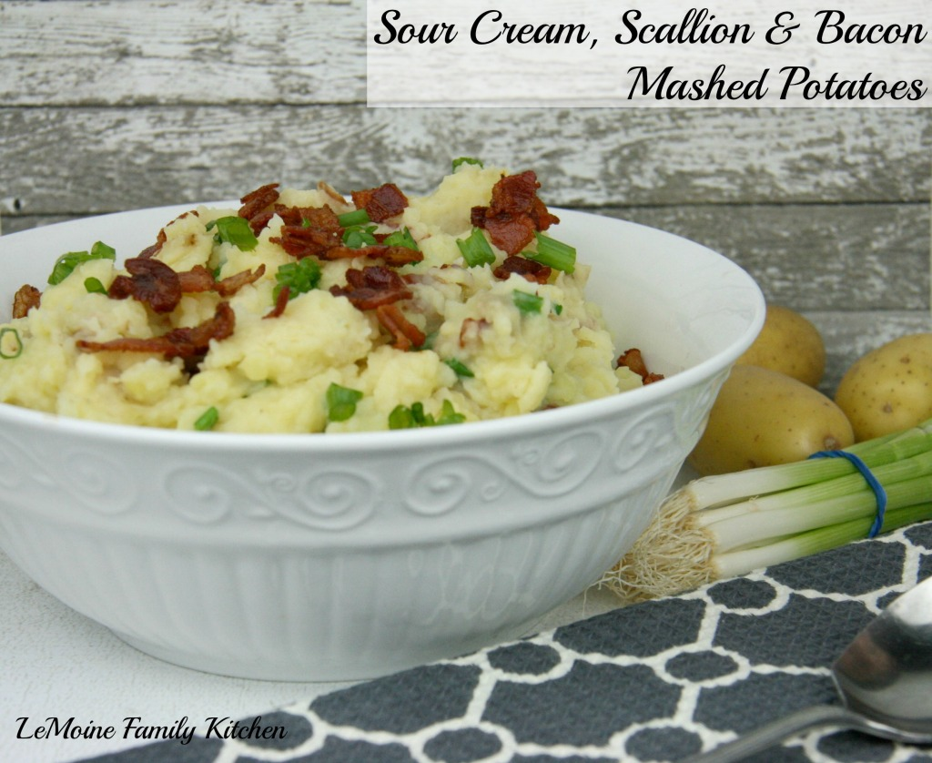 Sour Cream, Scallion & Bacon Mashed Potatoes | LeMoine Family Kitchen #thanksgiving #sidedish #potato #mashedpotato #bacon