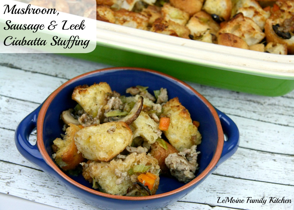 Mushroom, Sausage & Leek Ciabatta Stuffing | LeMoine Family Kitchen #stuffing #thanksgiving #sidedish #italian #holiday