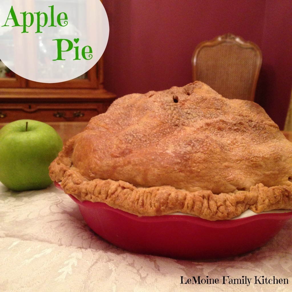 Apple Pie | LeMoine Family Kitchen  #dessert #applepie #piecrust