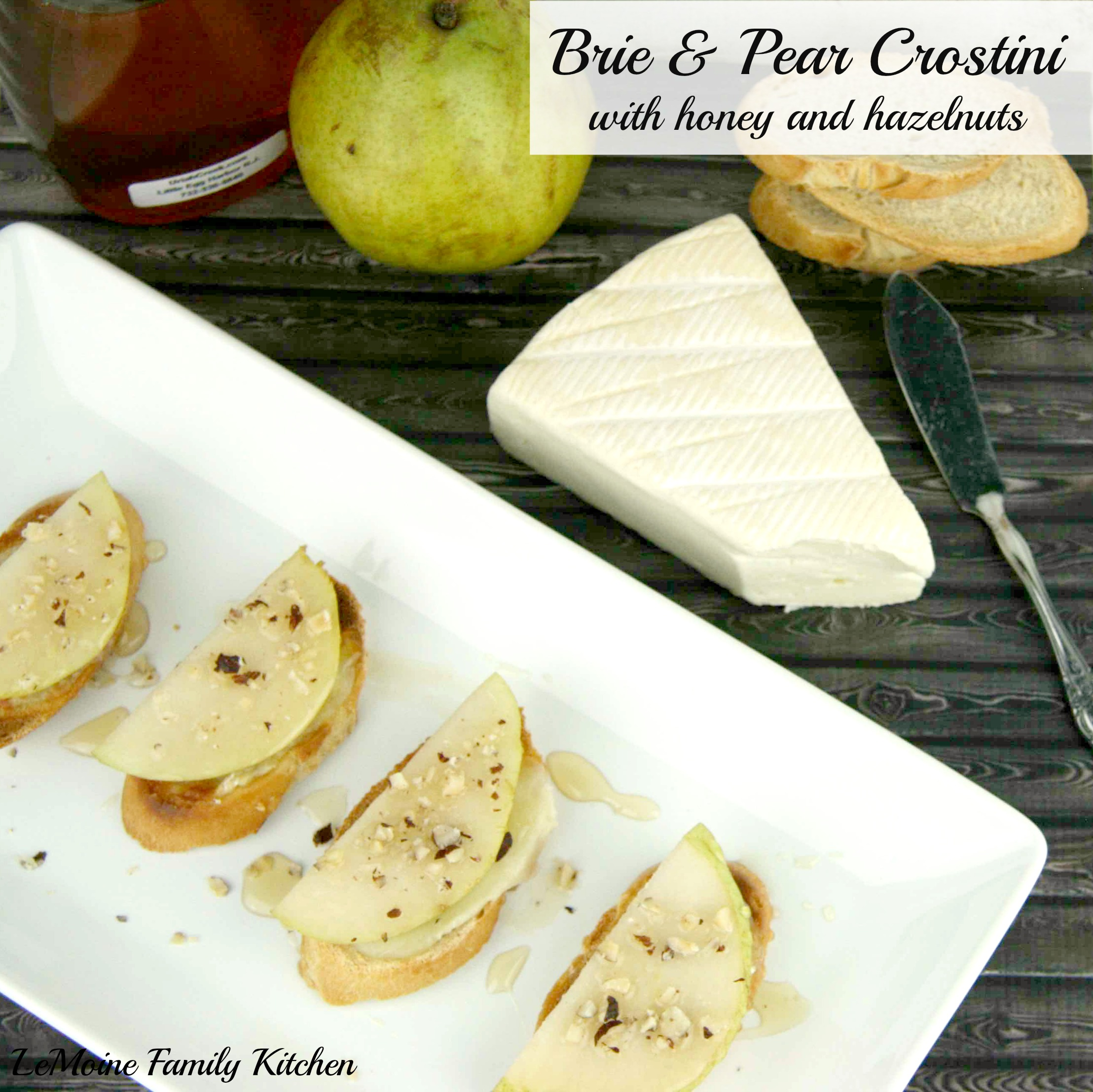 Brie & Pear Crostini with Honey and Hazelnuts