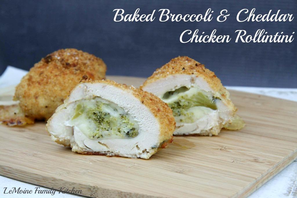 Baked Broccoli & Cheddar Chicken Rollintini | LeMoine Family Kitchen  #easydinner #bestchicken #easychickenrecipe