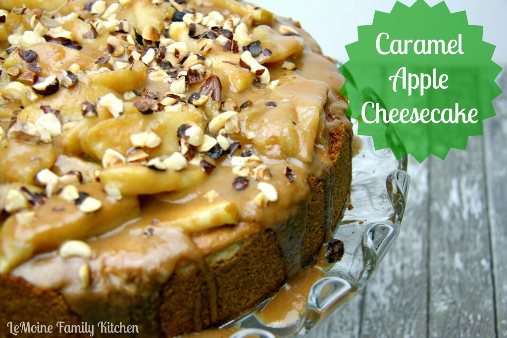 Caramel Apple Cheesecake | LeMoine Family Kitchen #dessert #cheesecake #apple