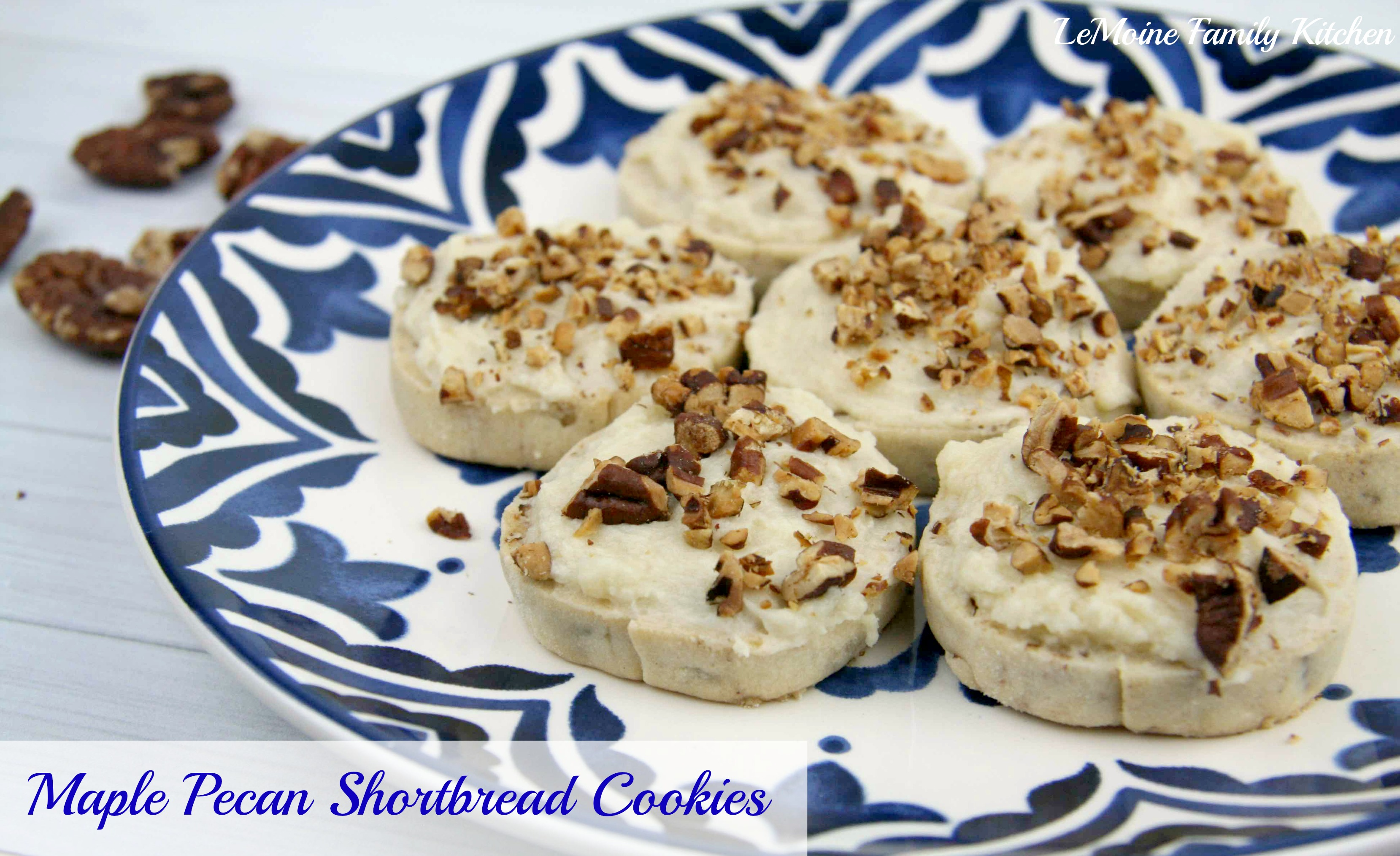 Maple Pecan Shortbread Cookies | LeMoine Family Kitchen #cookie # ...