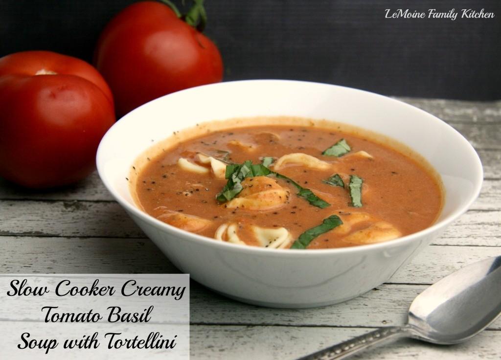 Slow Cooker Creamy Tomato Soup with Tortellini | LeMoine Family Kitchen #slowcooker #crockpot #easydinner #tomatosoup
