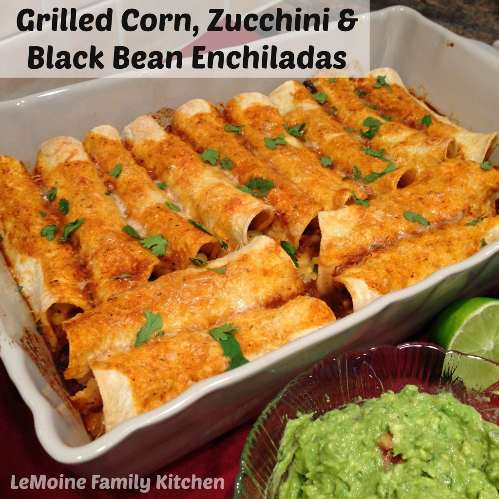 Grilled Corn, Zucchini & Black Bean Enchiladas | LeMoine Family Kitchen #vegetarian #mexican #enchiladarecipe