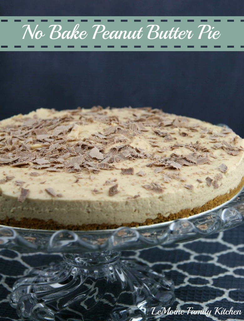 No Bake Peanut Butter Pie | LeMoine Family Kitchen #dessert #easydessert #peanutbutterpie #pie #recipe