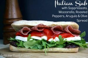 Italian Sub with Soppressata, Mozzarella, Roasted Peppers, Arugula & Olive Spread | LeMoine Family Kitchen
