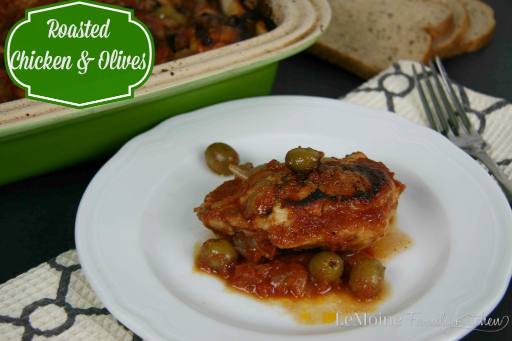 Roasted Chicken & Olives | LeMoine Family Kitchen . Easy and delicious chicken dish. Roasted chicken thighs and drumsticks with tomatoes and manzanilla olives. So good!