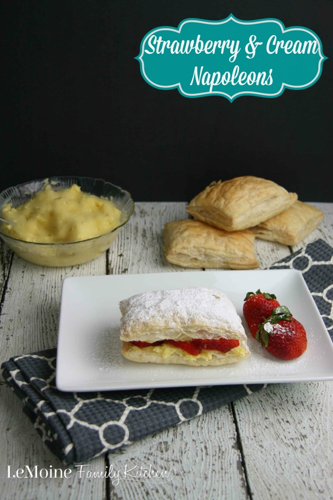 Strawberry & Cream Napoleon | LeMoine Family Kitchen .. Light and airy puff pastry stuffed with a homemade pastry cream and fresh strawberries. Fabulous easy desert!