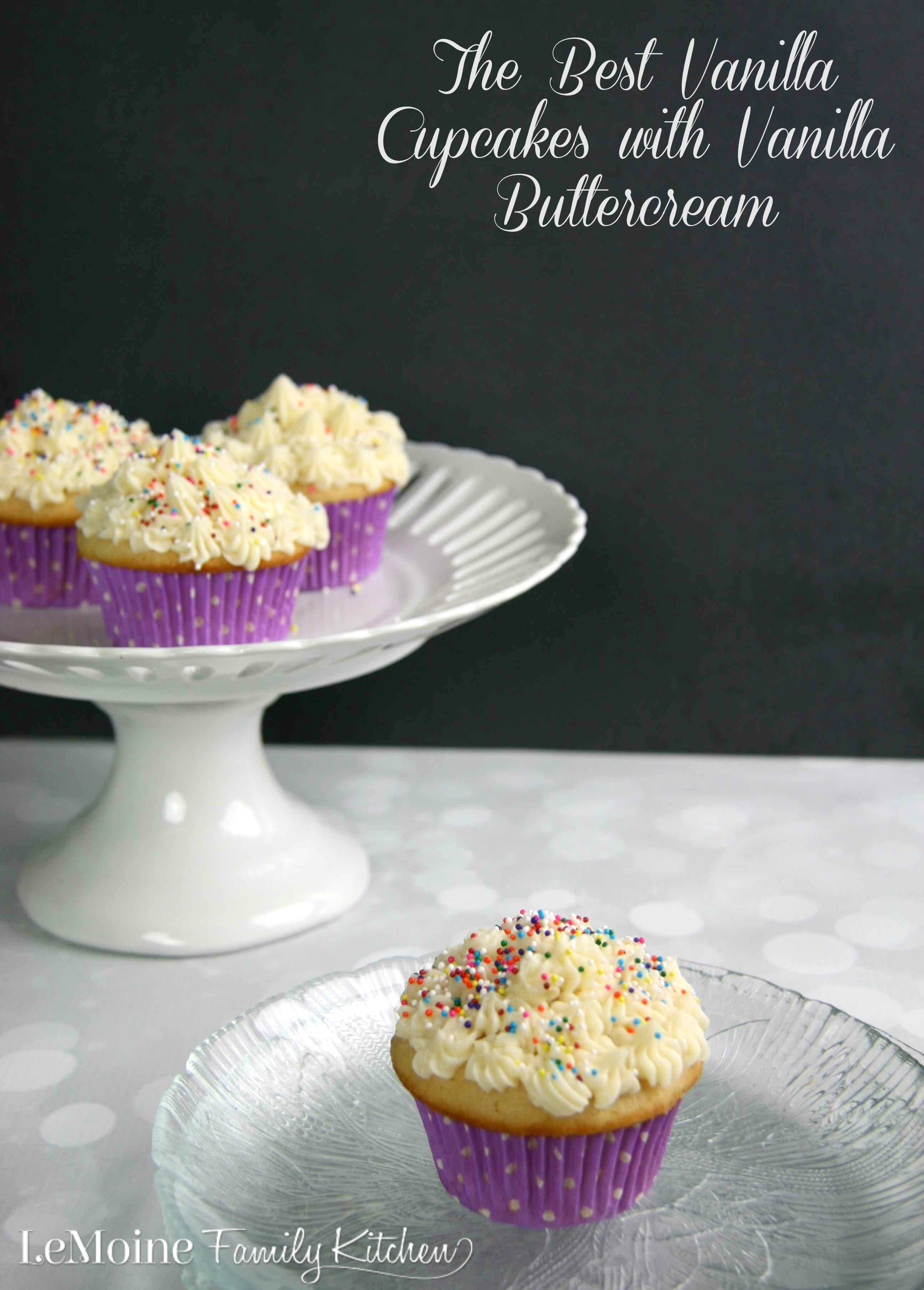 The Best Vanilla Cupcakes with Vanilla Buttercream | LeMoine Family Kitchen . These are the best, moist, light & fluffy vanilla cupcakes. Topped with a simple vanilla buttercream frosting. Dessert perfection.