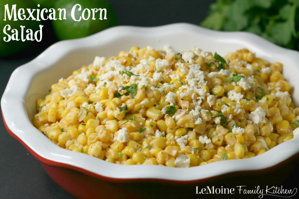 Mexican Corn Salad | LeMoine Family Kitchen ... Incredible flavors in this side dish. Great for taco night!
