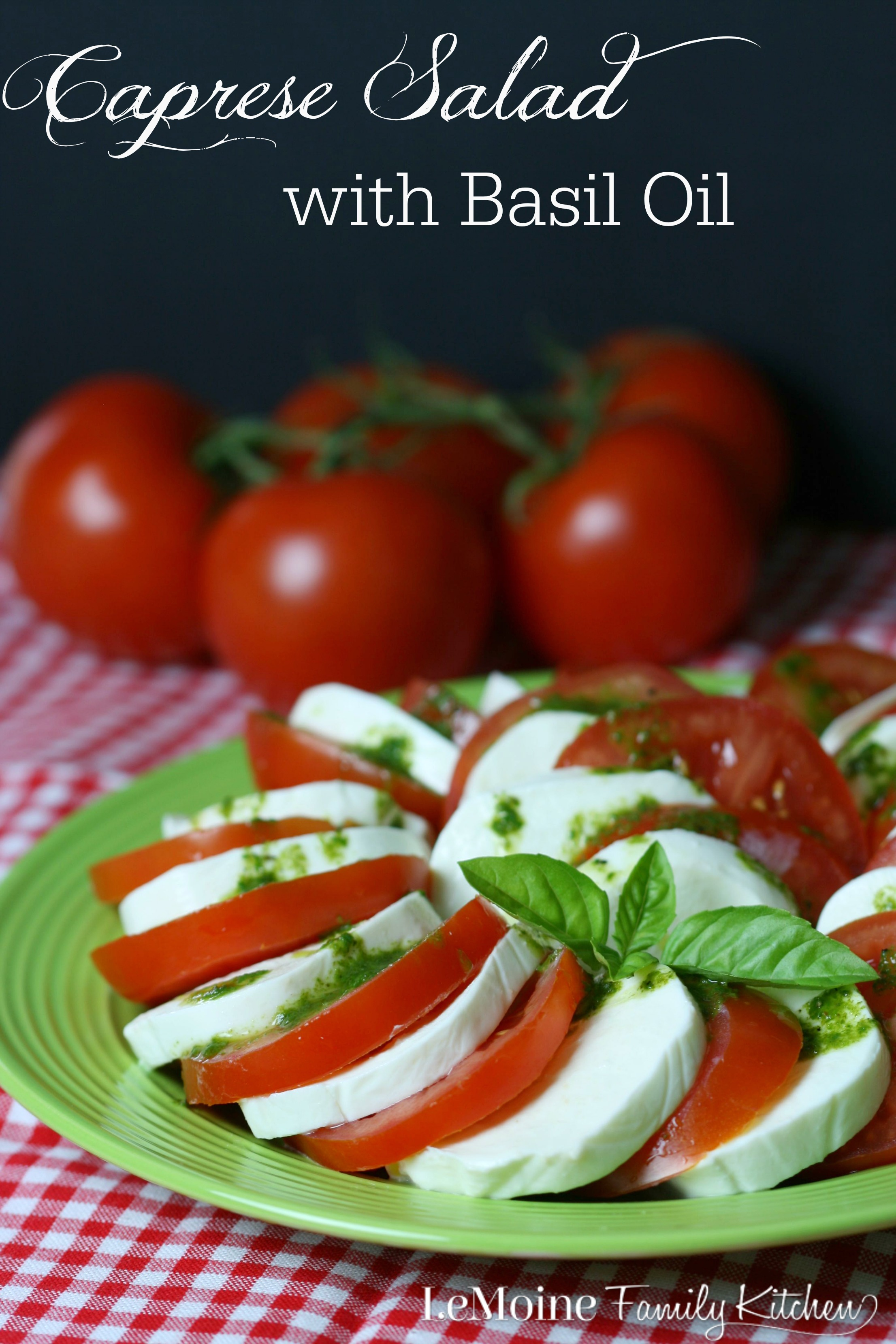 Caprese Salad with Basil Oil