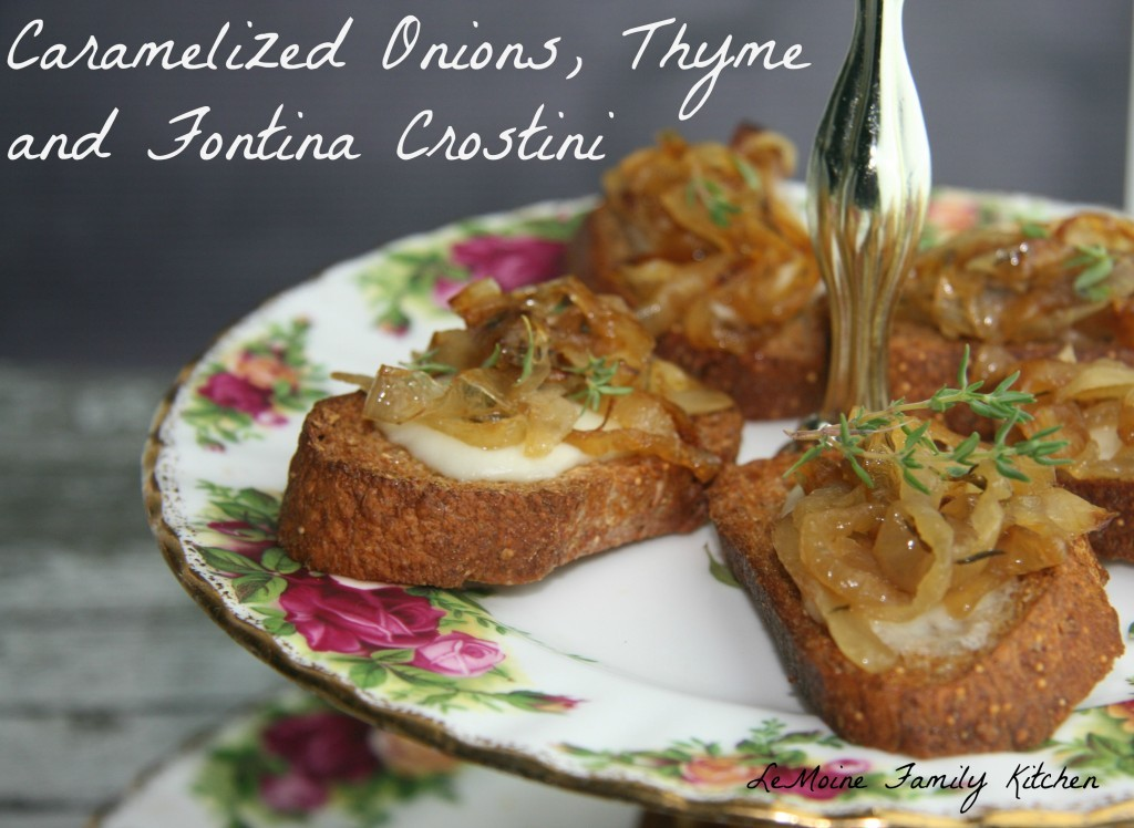 Caramelized Onions, Thyme & Fontina Crostini | LeMoine Family Kitchen