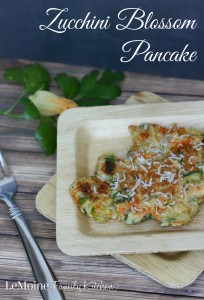Zucchini Blossom Pancake | LeMoine Family Kitchen . Its the time of year for zucchini flowers and this is one of my favorite ways to use it. In a simple pancake form seasoned with parmigiano cheese, fresh parsley & garlic powder. These are absolutely delicious!