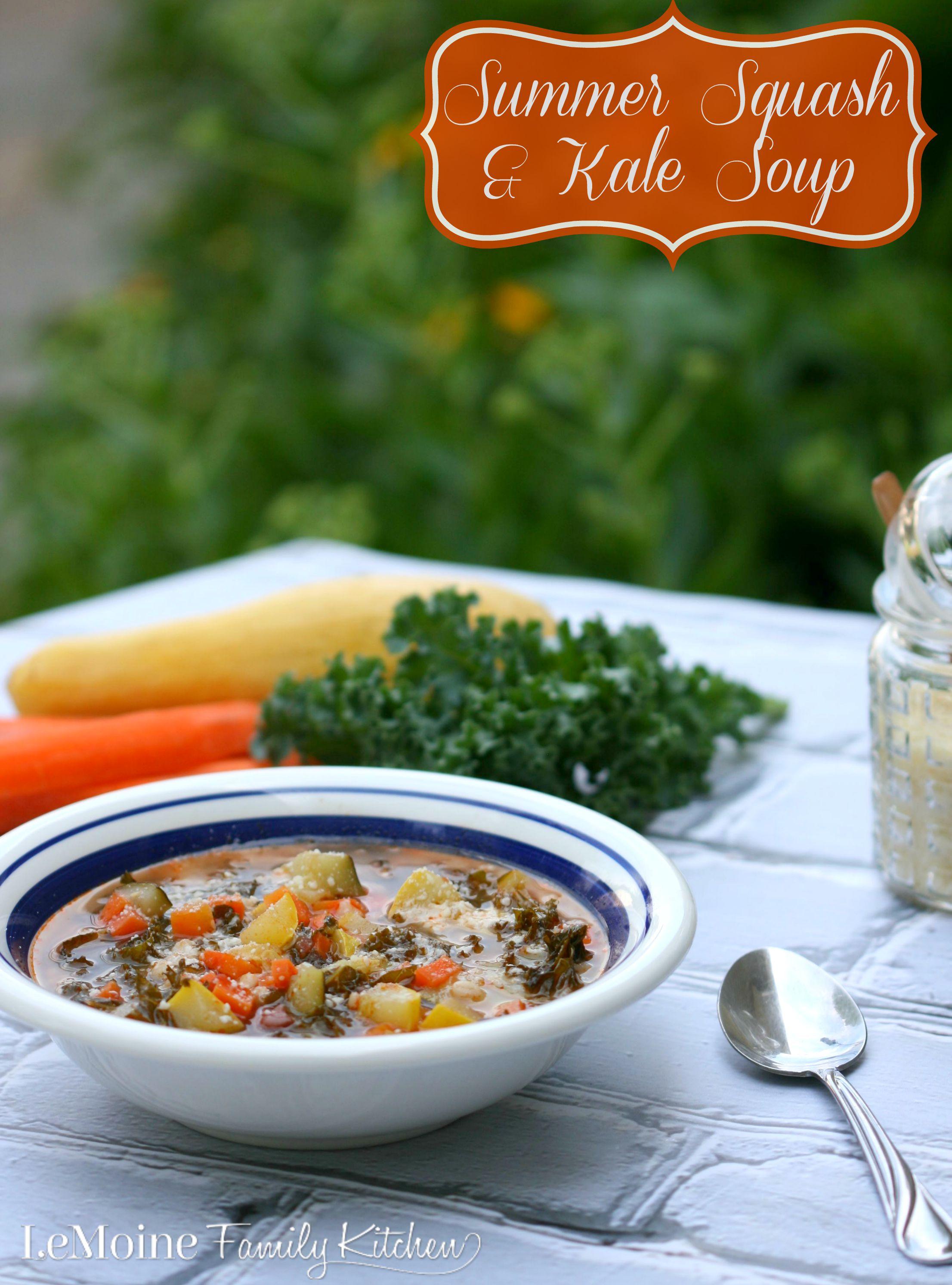 Summer Squash  Kale SoupLeMoine Family Kitchen