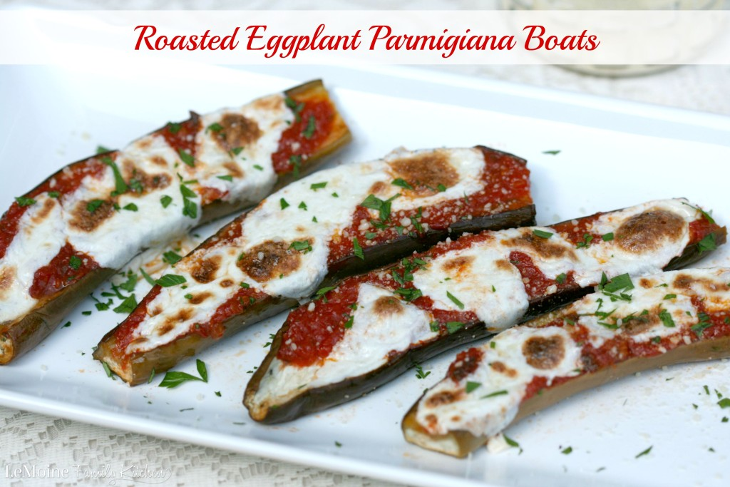 Roasted Eggplant Parmigiana Boats | LeMoine Family Kitchen . A much simpler take on the Italian classic with all those wonderful flavors.