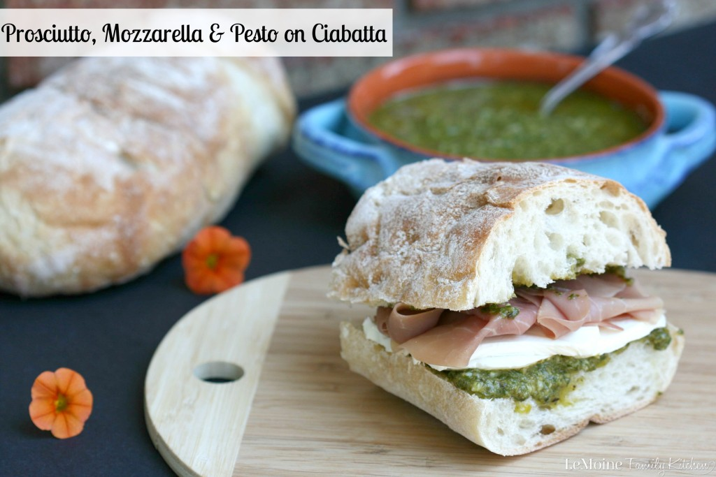 Prosciutto, Mozzarella & Pesto on Ciabatta | LeMoine Family Kitchen . Simple quality ingredients make for the best Italian inspired sandwiches. This is the perfect Italian Street Food.