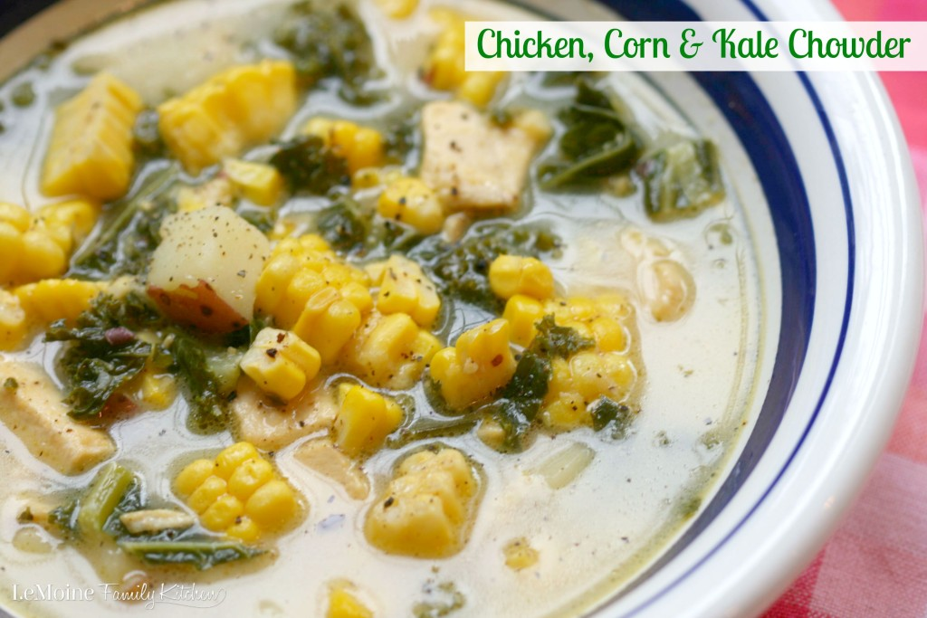 Chicken, Corn & Kale Chowder | LeMoine Family Kitchen .  Perfect end of summer early Fall soup. Light broth packed with potato, chicken, sweet corn & hearty kale. Theres even some cheddar in there for added flavor!