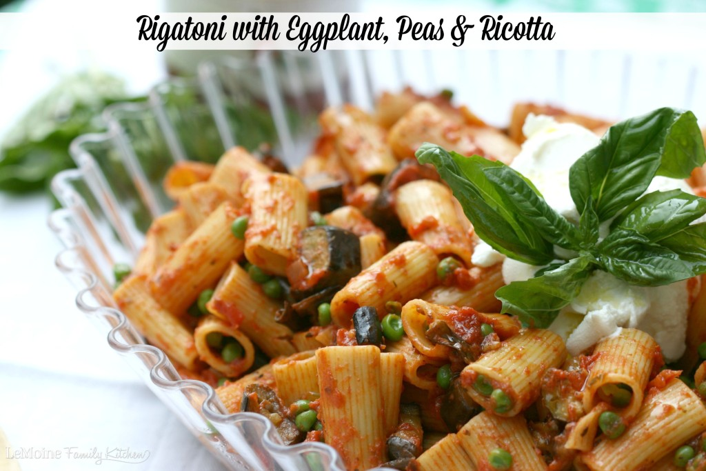 Rigatoni with Eggplant, Peas & Ricotta | LeMoine Family Kitchen . #FallForFlavor with Mezzata Napa Valley Homemade Pasta Sauces. Save time in the kitchen with this easy meal and spend more time with your family.