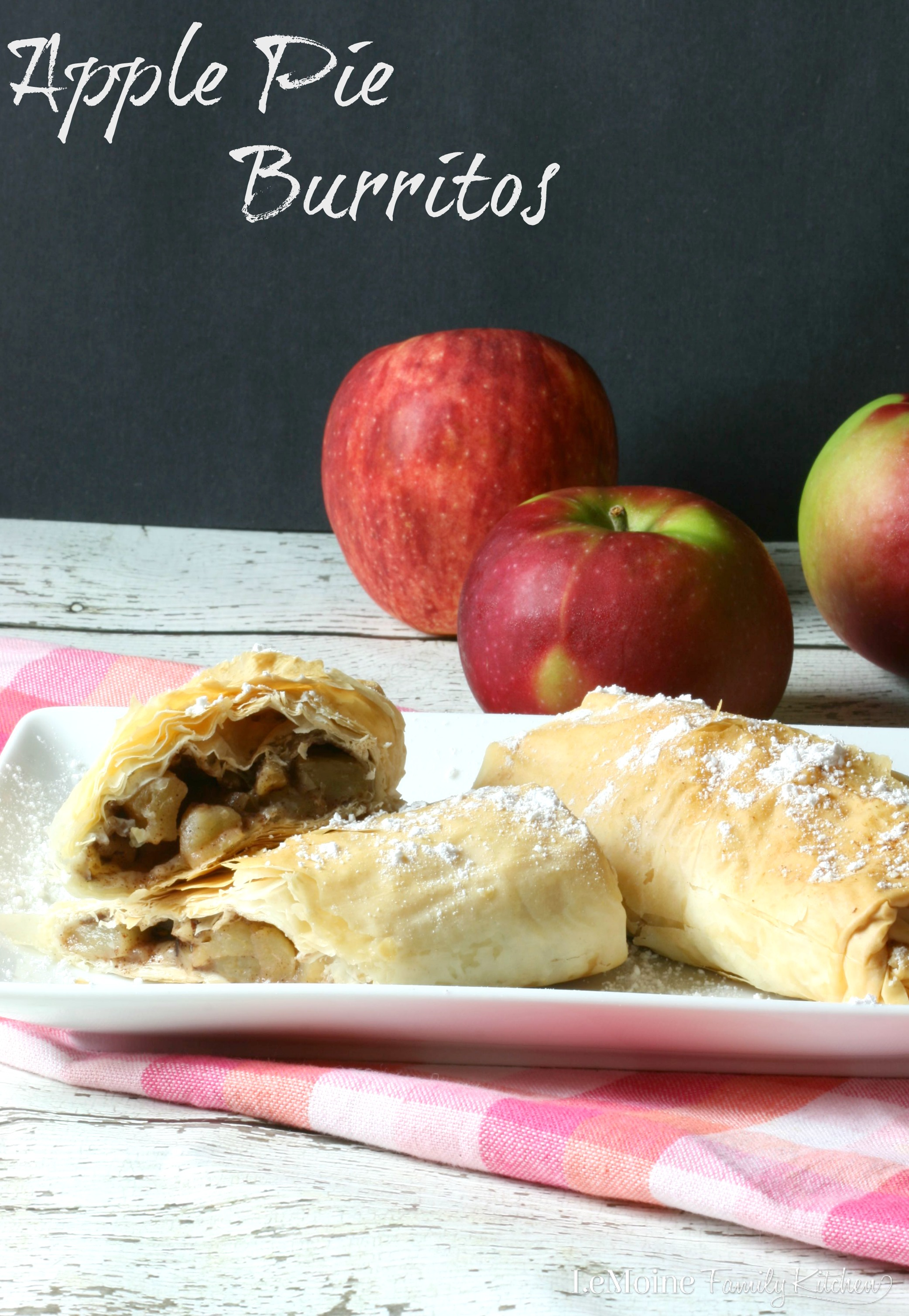 Apple Pie Burritos | LeMoine Family Kitchen . A really simple and delicious dessert perfect for the Fall season. Flaky , crisp phyllo dough wrapped around sweet and tender apples.