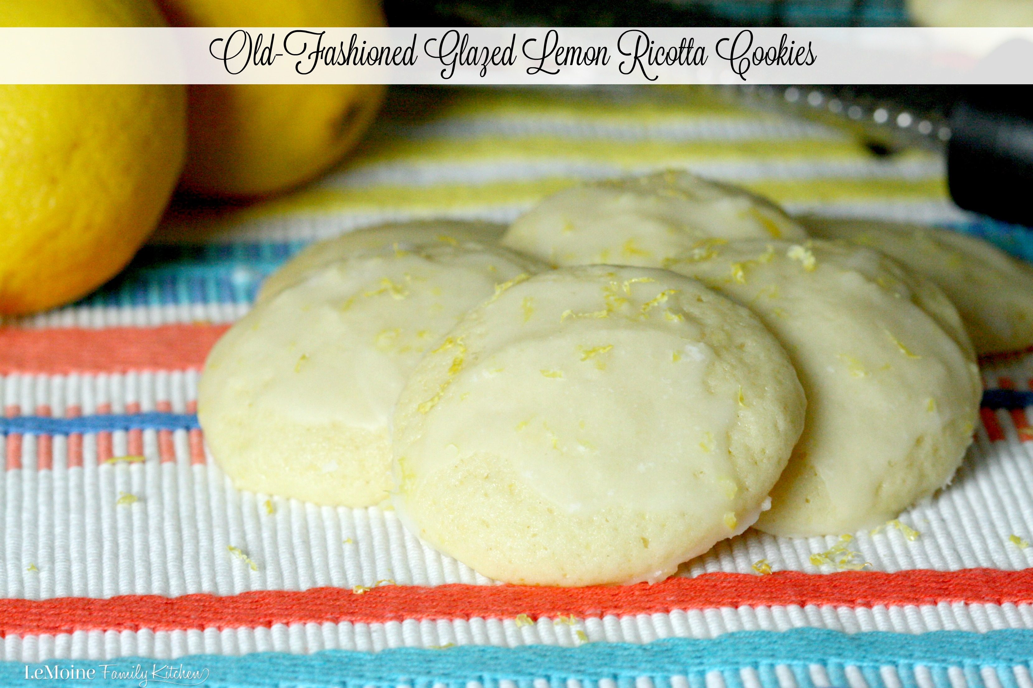 Old-Fashioned Glazed Lemon Ricotta Cookies | LeMoine Family Kitchen . A light, soft, pillowy cookie with a refreshing lemon glaze. These cookies are just heavenly.
