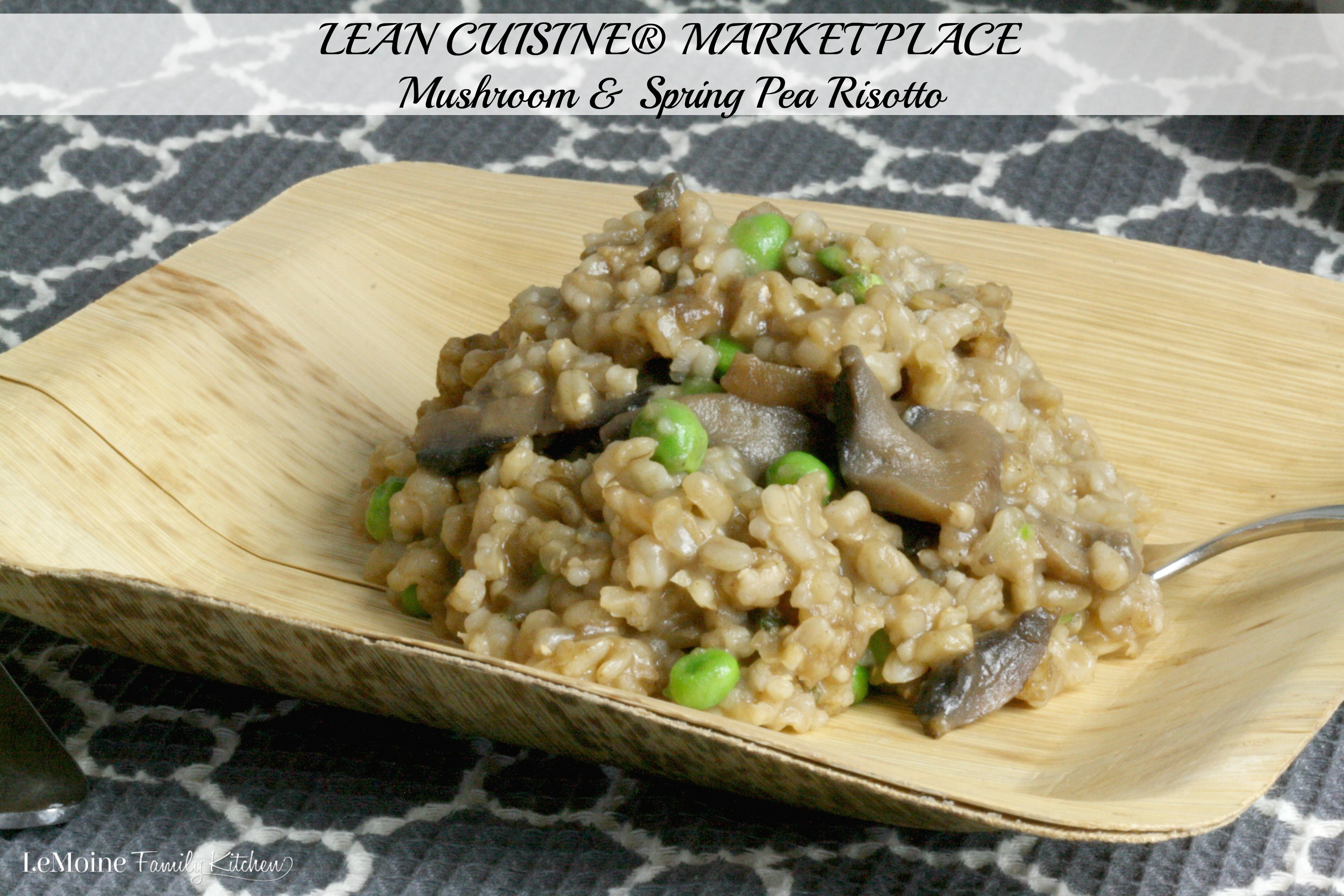 LEAN CUISINE® MARKETPLACE Mushroom & Spring Pea Risotto | LeMoine Family Kitchen. Working easy options into my life to keep things healthy. #NourishWhatMatters #ad