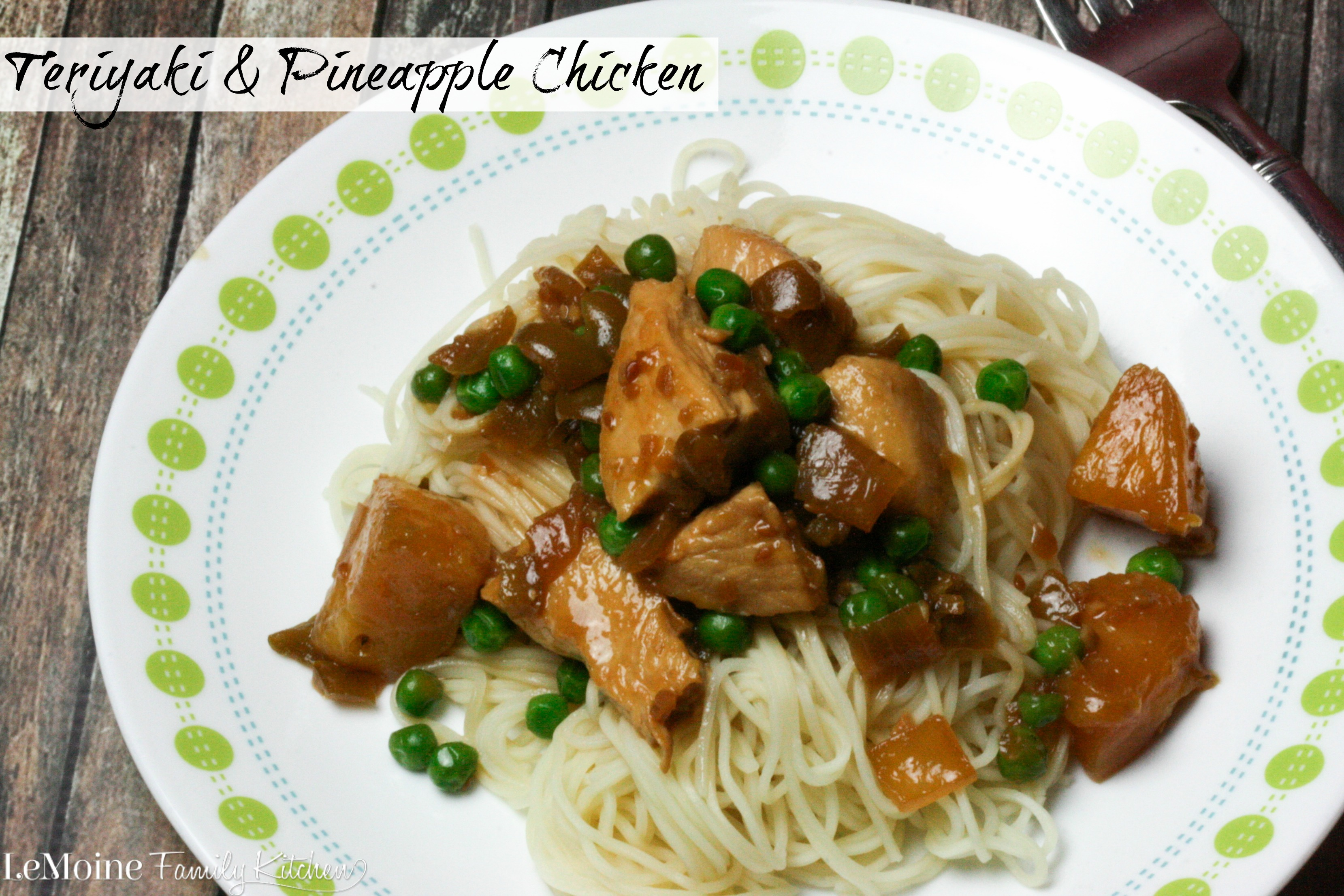 Teriyaki & Pineapple Chicken | LeMoine Family Kitchen. A really tasty and simple weeknight meal.