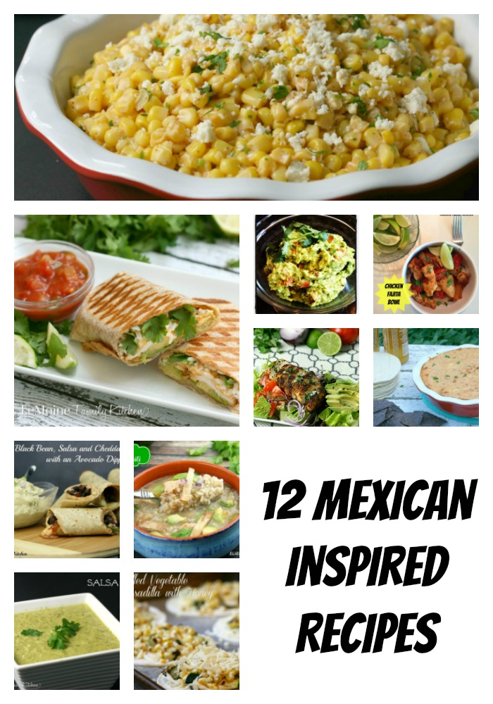 12 Mexican Inspired Recipes | LeMoine Family Kitchen . Planning a Mexican dinner or a Cinco De Mayo party? I've got you covered with these delicious recipes!