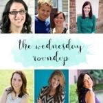 The Wednesday Roundup Week 140