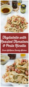 Tagliatelle with Roasted Tomatoes & Pesto Ricotta