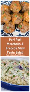 Peri Peri Meatballs with Broccoli Slaw Pasta Salad