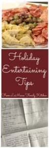 Holiday Entertaining Tips. Make the holiday season as stress-free as possible, fun and festive! Im giving you tips and tricks to host a great get together that you too can enjoy!