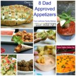 8 Dad Approved Appetizers