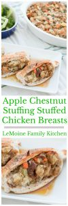 So the other day I shared my fabulous Apple Chestnut Stuffing and today I'm sharing with you theseApple Chestnut Stuffing Stuffed Chicken Breasts! I know its a weird and long recipe title but I got stuck. I will say, this is one DELICIOUS recipe and a great way to use up some Thanksgiving leftover stuffing!