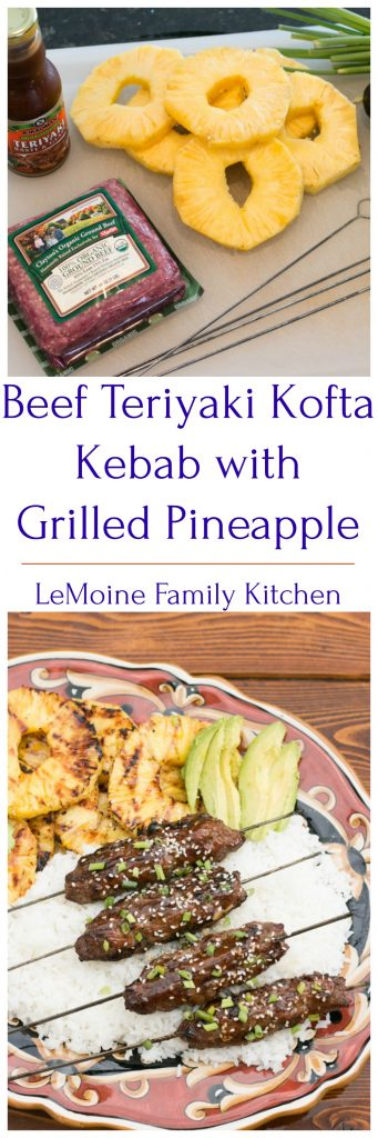 Kofta is traditionally a family of meatball or meatloaf dishes found in some Asian and Middle Eastern cuisines. The meat, spices and ways this dish is served differs depending on the region. Now my recipe today, Beef Teriyaki Kofta Kebab with Grilled Pineapple, is not traditional by any means but a fun twist on a classic. Full of incredible flavor, easy to make and quick!